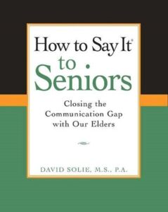 "June 17, 2021 - Virtual Book Club Event: ""How to Say It to Seniors"" @ Zoom meeting link will be provided 